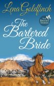 Review (and a Giveaway!): The Bartered Bride by Lena Goldfinch