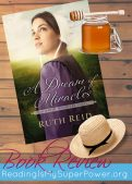 Review (and a Giveaway!): A Dream of Miracles by Ruth Reid