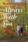 Review (and a Giveaway!): Always With You by Elaine Stock