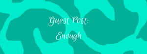 carpenter's daughter guest post enough