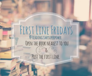 First Line Friday (Week 43): When Love Matters Most