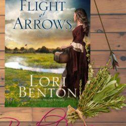Review: A Flight of Arrows by Lori Benton