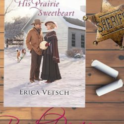 Book Review: His Prairie Sweetheart by Erica Vetsch
