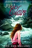 Book Spotlight (and a Giveaway!): Just Claire by Jean Ann Williams