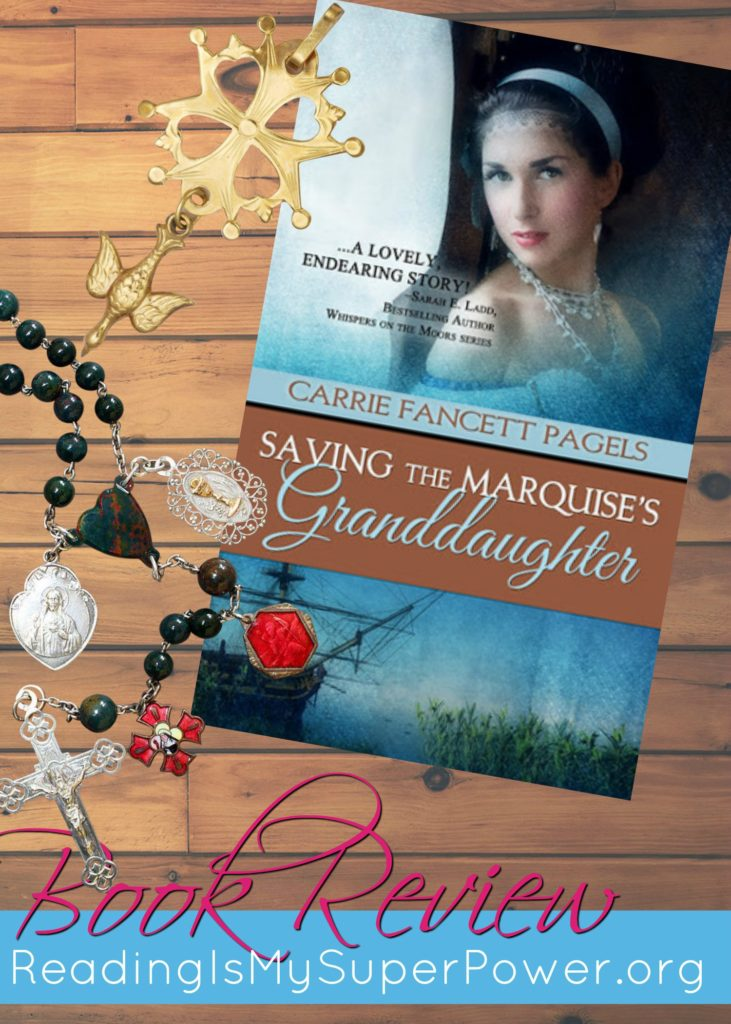 Saving the Marquise's Granddaughter Book Review