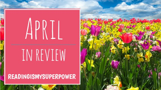april in review