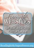 A Few of My Favorite Websites (That *gasp* Aren't Book-Related)