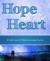 Book Spotlight (and a Giveaway!): Hope in My Heart by Alexis A. Goring