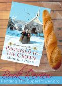 Review (and a Giveaway!): Promised to the Crown by Aimie K. Runyan