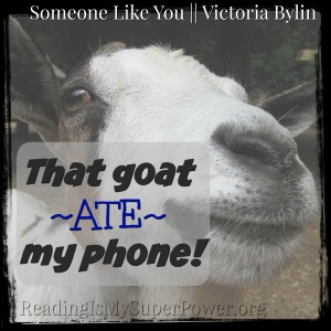 someone like you goat ate my phone