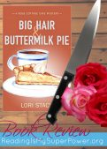 Book Review (and a Giveaway!): Big Hair and Buttermilk Pie by Lori Stacy