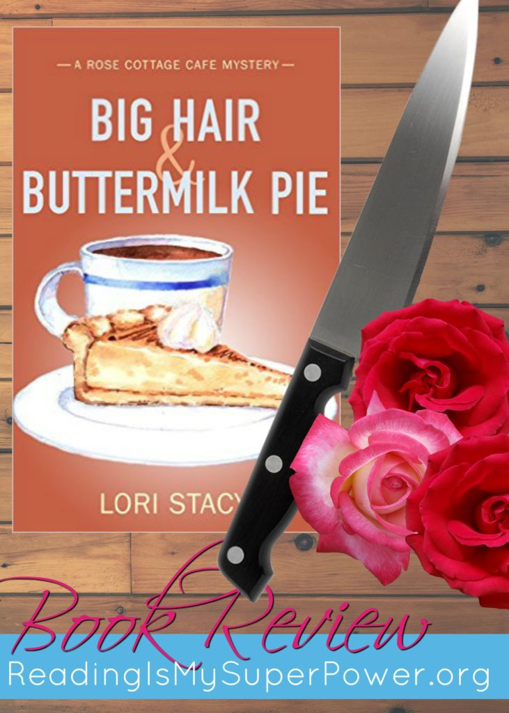 Big Hair and Buttermilk Pie book review