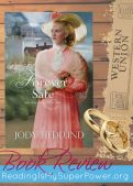 Book Review: Forever Safe by Jody Hedlund