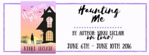 Book Review (and a Giveaway!): Haunting Me by Nikki LeClair