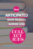 Most Anticipated Summer Book Releases 2016: Collections (Plus the CFRR2016)