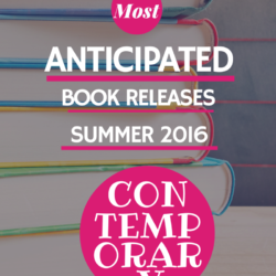 Most Anticipated Book Releases Summer 2016: Contemporary Fiction