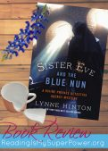 Book Review: Sister Eve and the Blue Nun by Lynne Hinton