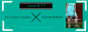 Book Spotlight (and a Giveaway!): The Carpenter's Daughter by Jennifer Rodewald