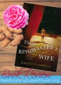 Book Review: The Ringmaster's Wife by Kristy Cambron