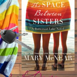 Book Review: The Space Between Sisters by Mary McNear