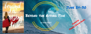 Book Spotlight (and a Giveaway!): Beyond the Rising Tide by Sarah Beard