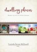 Book Review (and a Giveaway!): Dwelling Places by Lucinda Secrest McDowell