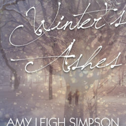 Book Spotlight: From Winter's Ashes by Amy Leigh Simpson