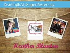 Author Interview (and a Giveaway!): Heather Blanton