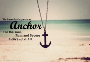 we_have_this_hope_as_an_anchor_for_the_soul