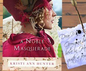 Book Review: A Noble Masquerade by Kristi Ann Hunter