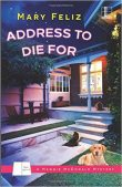 Book Review (and a Giveaway!): Address to Die For by Mary Feliz