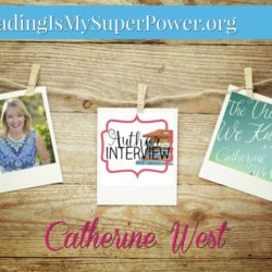 Author Interview (and a Giveaway!): Catherine West