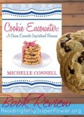 Book Review (and a Giveaway!): Cookie Encounter by Michelle Connell