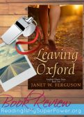 Book Review (and a Giveaway!): Leaving Oxford by Janet W. Ferguson