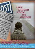 Book Review (and a Giveaway!): Like a River From Its Course by Kelli Stuart