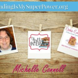 Author Interview (and a Giveaway!): Michelle Connell