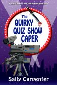 Book Spotlight (and a Giveaway!): The Quirky Quiz Show Caper by Sally Carpenter