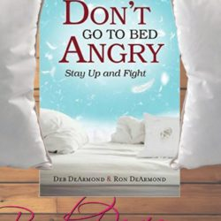 Book Review (and a Giveaway!): Don't Go To Bed Angry by Deb & Ron DeArmond