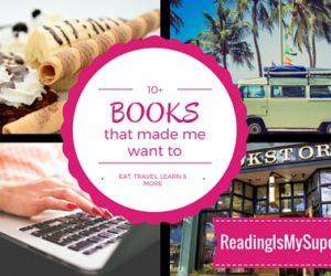 Top Ten Tuesday: The Book Made Me Do It