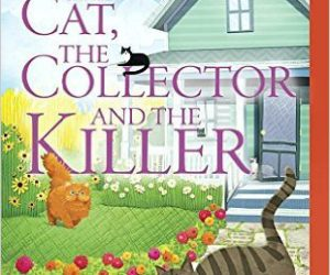 Book Spotlight: The Cat, The Collector, and the Killer by Leann Sweeney