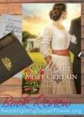 Book Review (and a Goodreads Giveaway!): A Heart Most Certain by Melissa Jagears