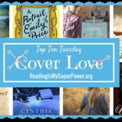 Top Ten Tuesday: Cover Love