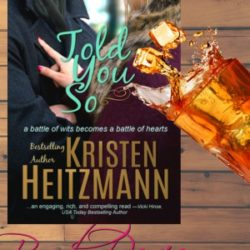 Book Review: Told You So by Kristen Heitzmann