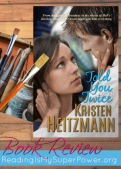 Book Review: Told You Twice by Kristen Heitzmann