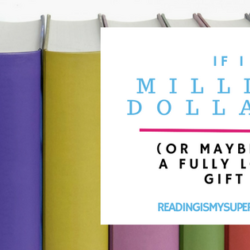 Top Ten Tuesday: If I Had a Million Dollars (Or Maybe Just a Fully Loaded Gift Card)