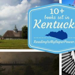 Top Ten Tuesday: Books Set in Kentucky