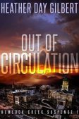 Book Spotlight: Out of Circulation by Heather Day Gilbert