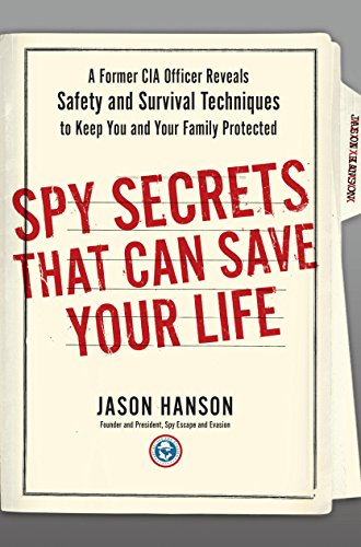 spy secrets that can save your life jason hanson