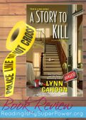 Book Review (and a Giveaway!): A Story to Kill by Lynn Cahoon