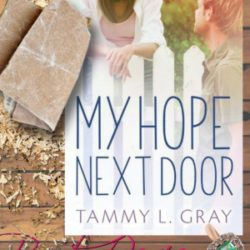 Book Review: My Hope Next Door by Tammy L. Gray